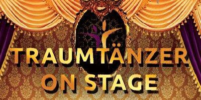 Traumtänzer on Stage